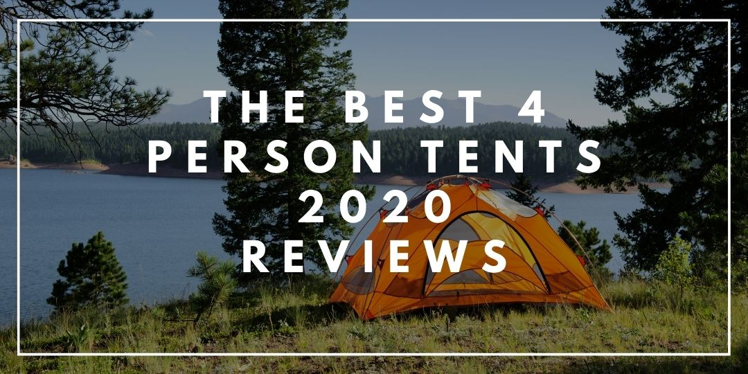 The Best 4 Person Tents 2020 Reviews_Trekkerr