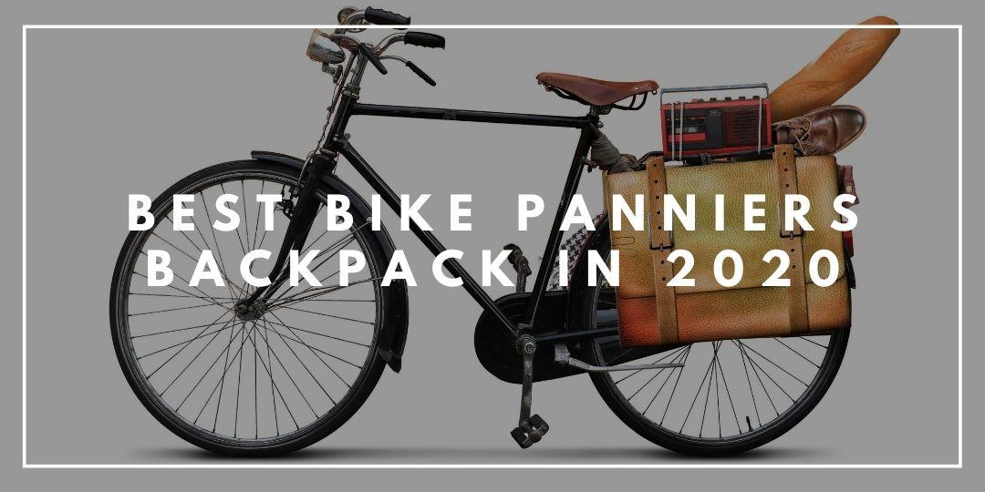 Best Bike Panniers Backpack in 2020