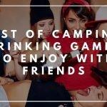 Fun Camping Drinking Games