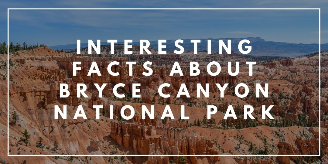 Interesting Facts About Bryce Canyon National Park_Trekkerr