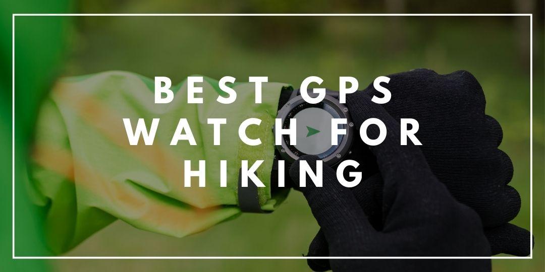 Best GPS Watch for Hiking_Trekkerr